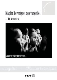 gien i eventyret og evangeliet - Magien i eventyret og ... - Leder - FDF