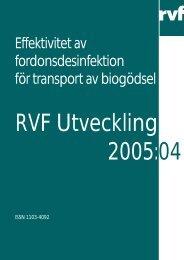 2005:04 Effektivitet av fordonsdesinfektion för ... - Avfall Sverige
