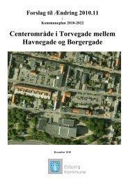 Centerområde i Torvegade mellem Havnegade og Borgergade