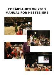 Manual for hesteejere ved Forårsauktionen 2013 - Dansk Varmblod