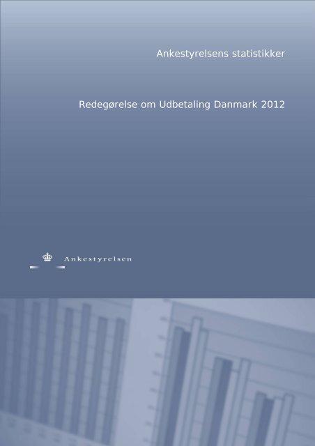 Ankestyrelsens statistikker Redegørelse om Udbetaling Danmark ...