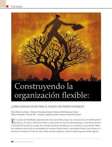 Construyendo la organización flexible: - INCAE Business Review