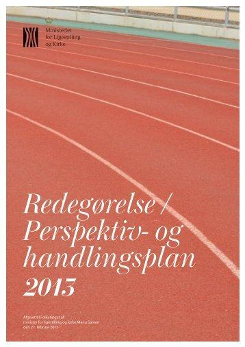 Redegørelse / Perspektiv- og handlingsplan 2013