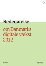Redegørelse om Danmarks Digitale Vækst 2012 v 58 - Erhvervs- og ...