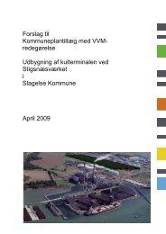 Kommuneplantillæg nr. 4 med VVM redegørelse - Slagelse Kommune