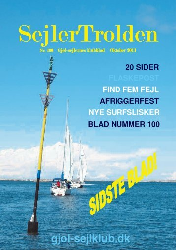 Sejlertrolden 100 - Gjøl Sejlklub