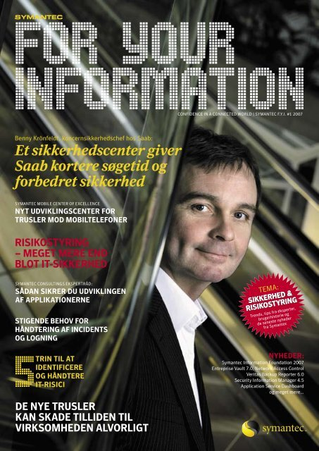 Symantec FYI 1 2007 DANMARK.indd - Eval.veritas.com