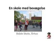 Hent præsentation af Susanne Holst, Skåde Skole (pdf)