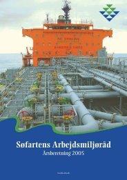 Hent Årsberetning 2005 - Søfartens Arbejdsmiljøråd