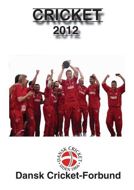 CRICKET - Dansk Cricket Forbund