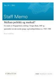 Mellom politikk og marked? En studie av ... - Norges Bank