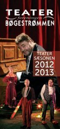Her kan du hente Sæsonbrochuren 2012-2013 - Teaterforeningen ...