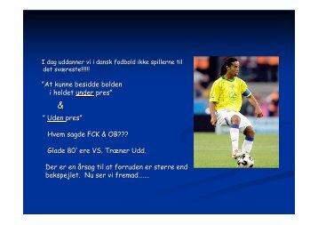 (Microsoft PowerPoint - Fynske Fodbold Universitet ... - DBU Fyn