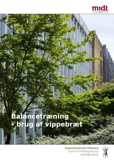 Balancetræning - brug af vippebræt - Hospitalsenhed Midt