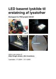 LED baseret lyskilde til erstatning af lysstofrør Slutrapport for PSO ...