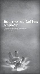Børn er et fælles ansvar - Dansk Ungdoms Fællesråd