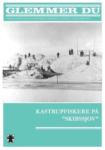 """KASTRUPFISKERE PÅ """"SKIBSSJOV"""""""