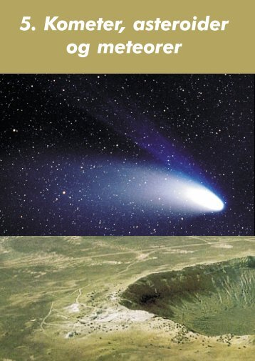 5. Kometer, asteroider og meteorer