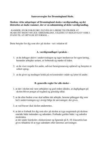 Samværsregler for Dronninglund Skole. Skolens virke udspringer af ...