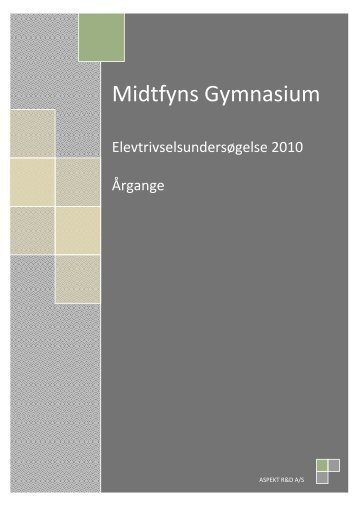 Elevtrivselsundersøgelse 2010 - Midtfyns Gymnasium
