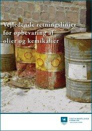 Vejledende retningslinier for opbevaring af olier og kemikalier