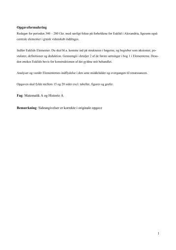 1 Opgaveformulering Fag: Matematik A og Historie A Bemærkning ...