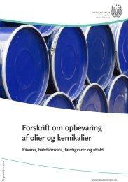 Forskrift om opbevaring af olier og kemikalier - Aarhus.dk