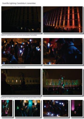 Guerilla Lighting i Sandvika 4. november. - Lyskultur