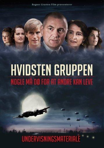 UNDERVISNINGSMATERIALE - Hvidstengruppen Filmen
