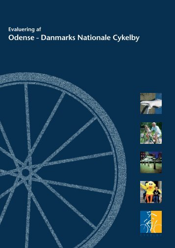 Odense – Danmarks Nationale Cykelby - Odense Kommune