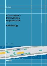 A-busnettet – fremrykkede stoppesteder Idékatalog - Movia