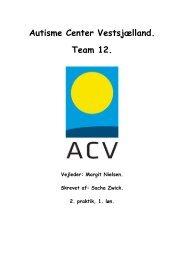 Autisme Center Vestsjælland. Team 12.