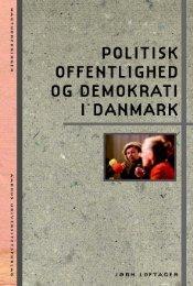 Politisk offentlighed og demokrati i Danmark - Aarhus ...