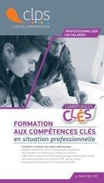 Formation aux CompétenCes Clés en situation ... - C.l.p.s