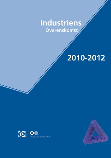 Download Industriens Overenskomst 2010-2012 (pdf)