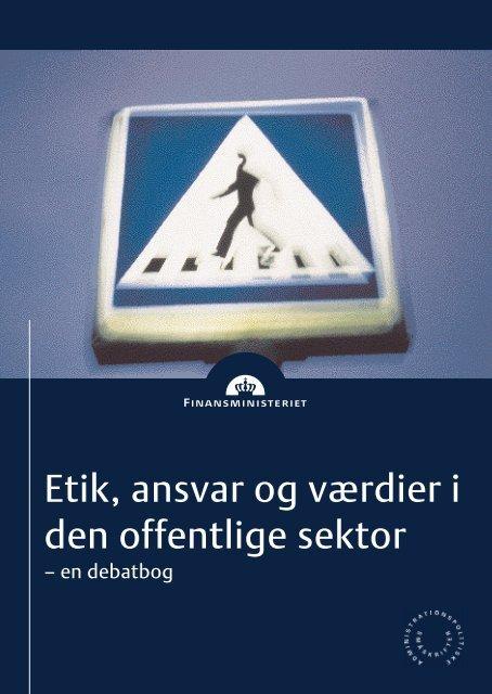 Etik, Ansvar og Værdier i den offentlige sektor - en debatbog