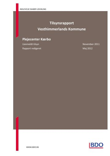 Tilsynsrapport Kærbo 2011 Her kan du finde tilsynsrapporten fra ...