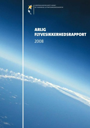 arlIg flyvesIkkerhedsrapport 2008 - European Aviation Safety ...