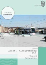 leTbane i aarhusområdeT - Aarhus Kommune Mediebibliotek ...