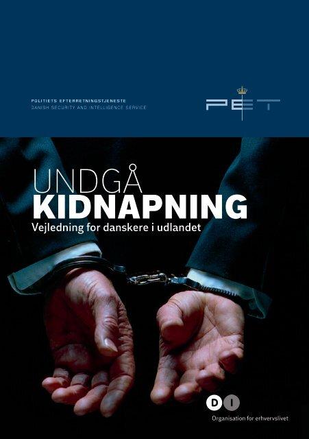 """""""Undgå kidnapning"""" - vejledning for danskere i udlandet"""