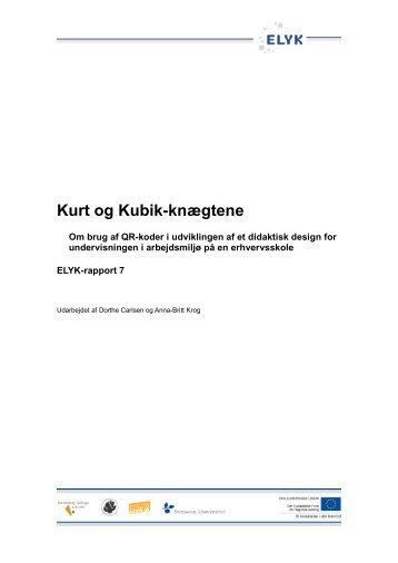 (2012): Kurt og Kubik knægtene - Om ELYK projektet