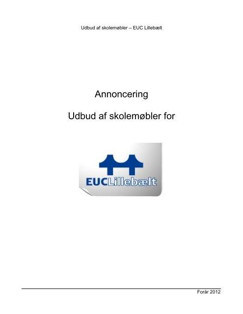 Annoncering Udbud af skolemøbler for - EUC Lillebælt