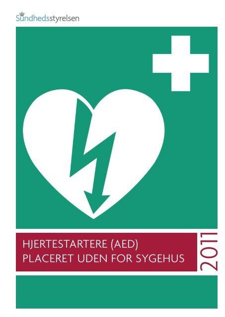 Hjertestartere (aeD) placeret uDen for sygeHus - Sundhedsstyrelsen