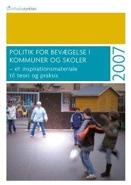 Politik for bevægelse i kommuner og skoler - Sundhedsstyrelsen