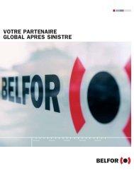 VOTRE PARTENAIRE GLOBAL APRES SINISTRE - Belfor