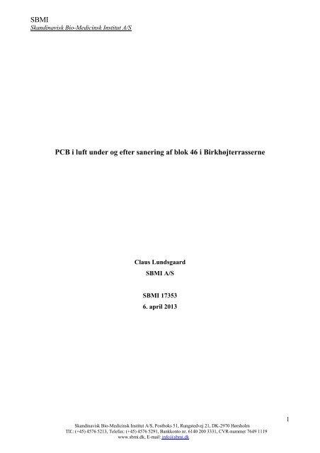 Se resultatet af målingerne i SBMI's rapport (pdf) - KAB