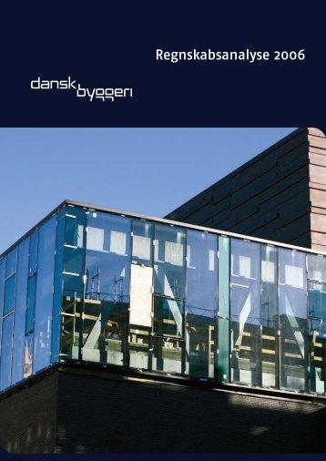 Regnskabsanalyse 2006 - Dansk Byggeri
