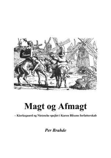 Magt og Afmagt - Kierkegaard og Nietzsche spejlet i ... - Dialektika.dk
