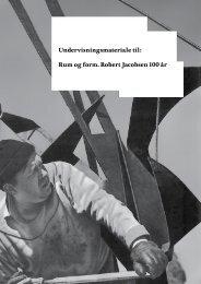 Rum og form. Robert Jacobsen 100 år - Kunsten