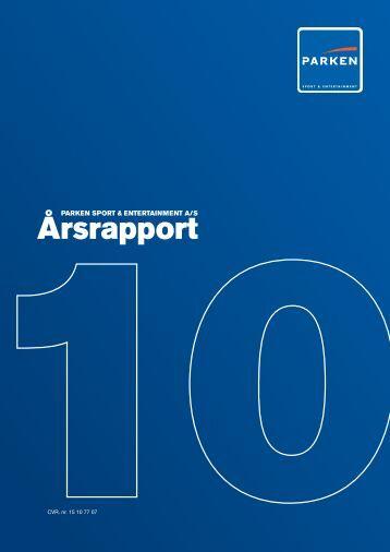 P ARKEN SPOR T & ENTER TAINMENT A/S | Årsrapp ort 2 0 1 0